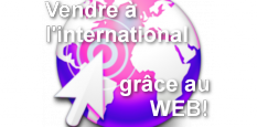 Vendez à l'international par le web !
